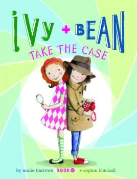 Ivy_and_Bean_Take_the_Case_FC_HiRes