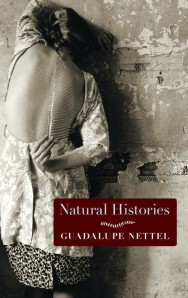 Natural Histories: Stories by Guadalupe Nettel, transl. by J. T. Lichtenstein (Seven Stories Press)